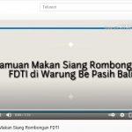 Video : Jamuan Makan Siang Rombongan FDTI